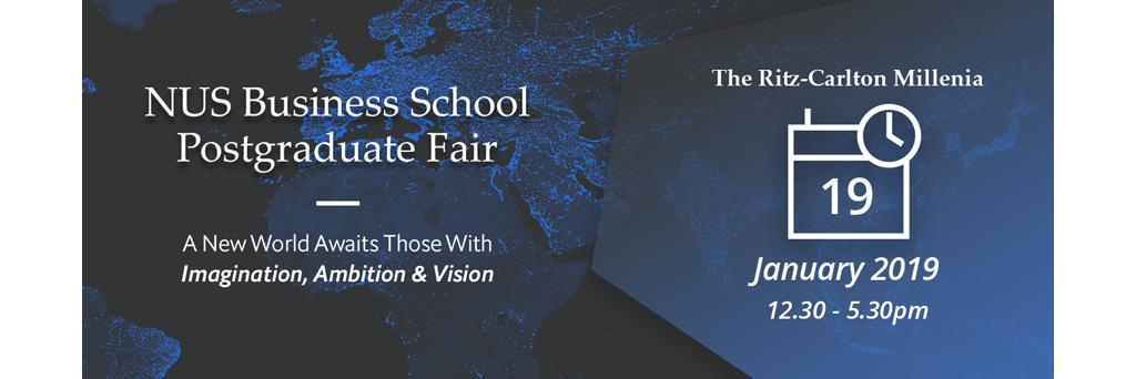 NUS Business School Postgraduate Fair | 19 January 2019